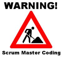 Warning Scrum Master Coding