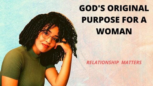 GOD'S ORIGINAL PURPOSE FOR A WOMAN