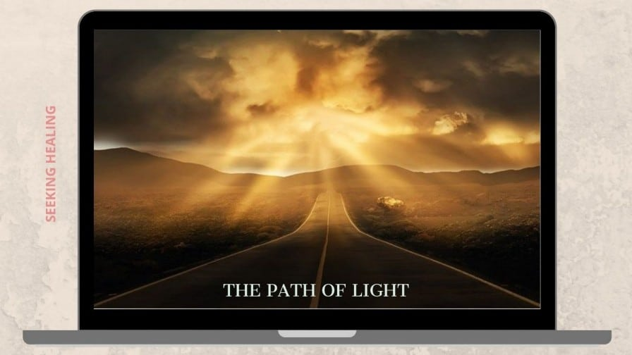 Ways To Walk the Path of Light