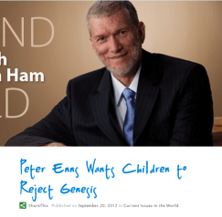 Peter Enns Wants Children to Reject Genesis - Around the World with Ken Ham