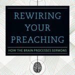 Tuesday Morning Book Review || Rewiring Your Preaching