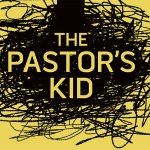 7 Rules When You Meet a Pastor's Kid