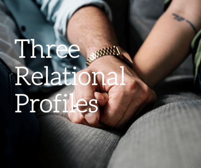 Three Relational Profiles