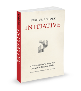 Joshua Spodek's Initiative: A Proven Method to Bring Your Passions to Life (and Work), 3d cover