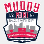 Muddy Mini Half and Quarter Marathon - Uptown Maumee to Downtown Toledo