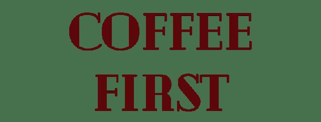 coffee, coffee first, morning coffee