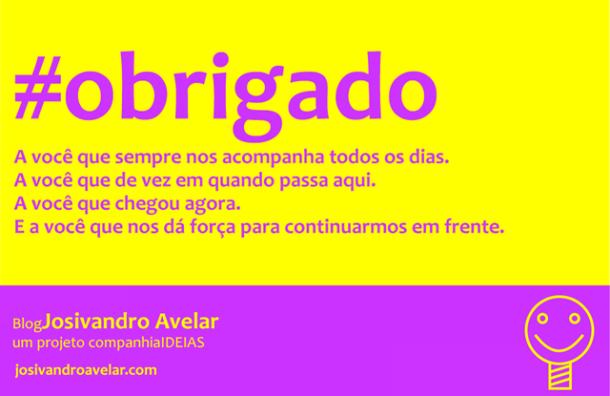Obrigado a você que acompanha o Blog Josivandro Avelar!