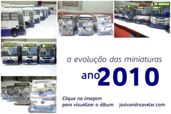 a evolução das miniaturas- ano 2010