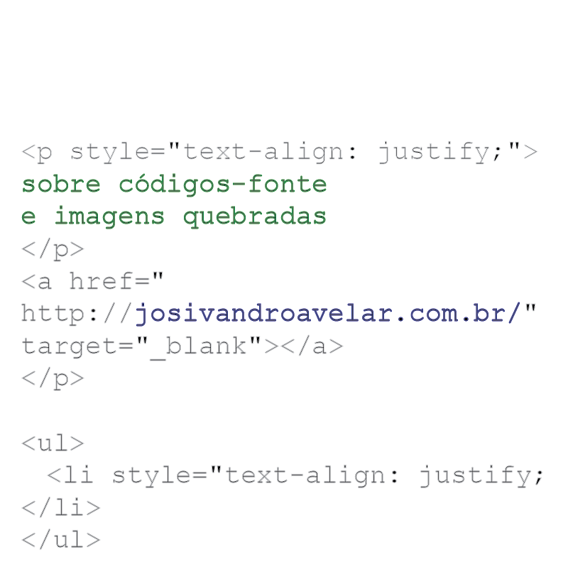 SOBRE CÓDIGOS-FONTE E IMAGENS QUEBRADAS