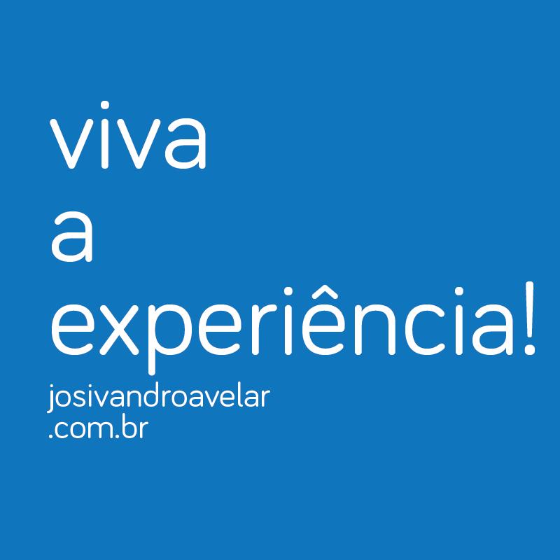VIVA A EXPERIÊNCIA