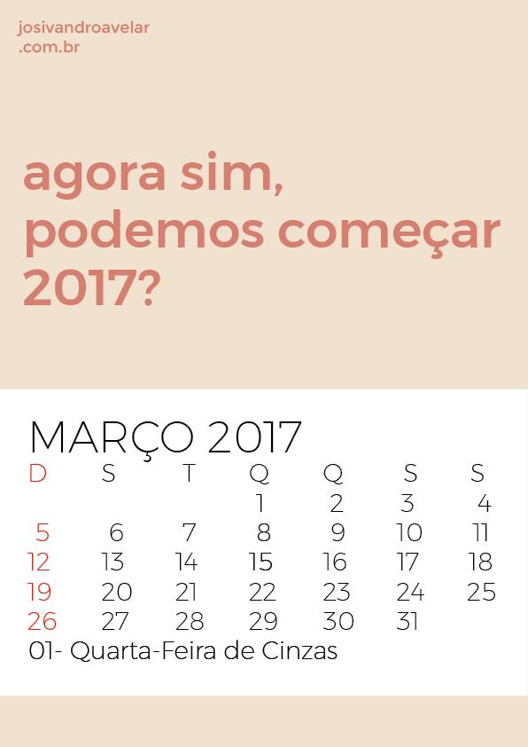 AGORA SIM, PODEMOS COMEÇAR 2017?