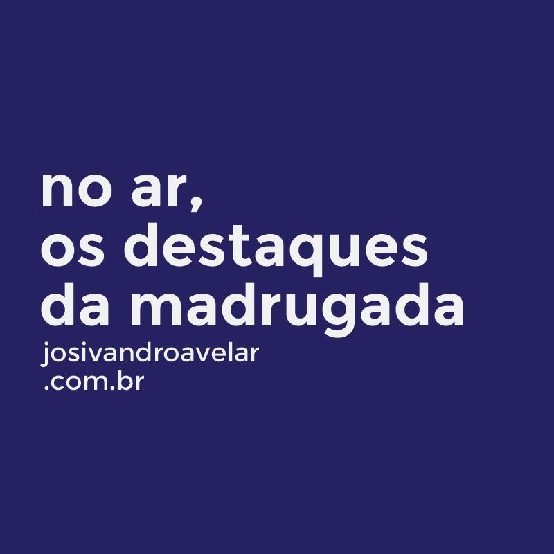 DESTAQUES DE MAIS UMA MADRUGADA DA LUNETA