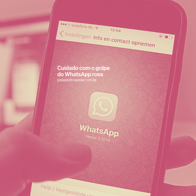 Cuidado com o golpe do WhatsApp rosa