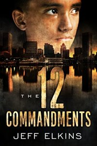 The Twelve Commandments, Jeff Elkins