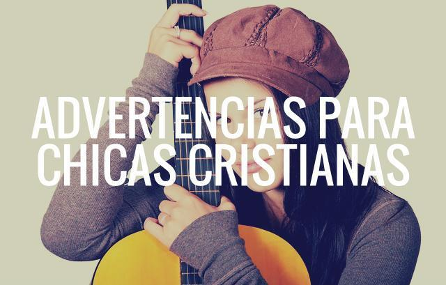 Advertencias para chicas cristianas
