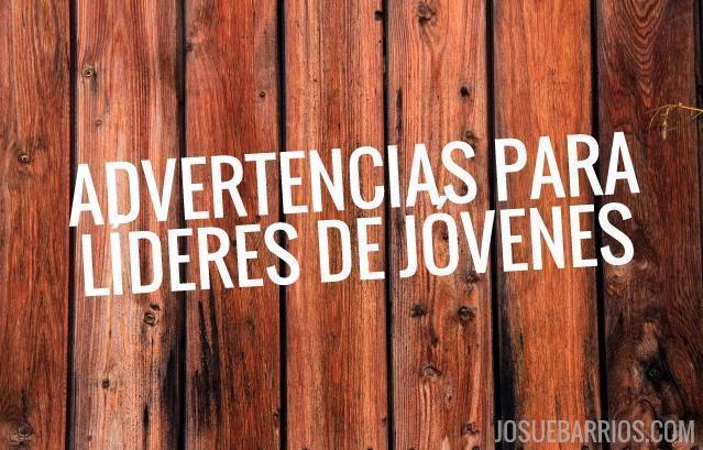 ADVERTENCIAS-LIDERES-JOVENES