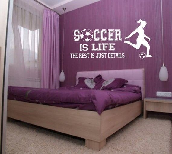 Best Soccer Is Life Wall Decal Girl Player Soccer Wall Decor With Pictures