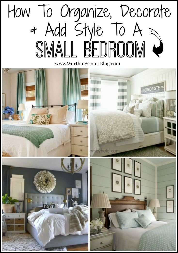 Best How To Decorate Organize And Add Style To A Small Bedroom With Pictures