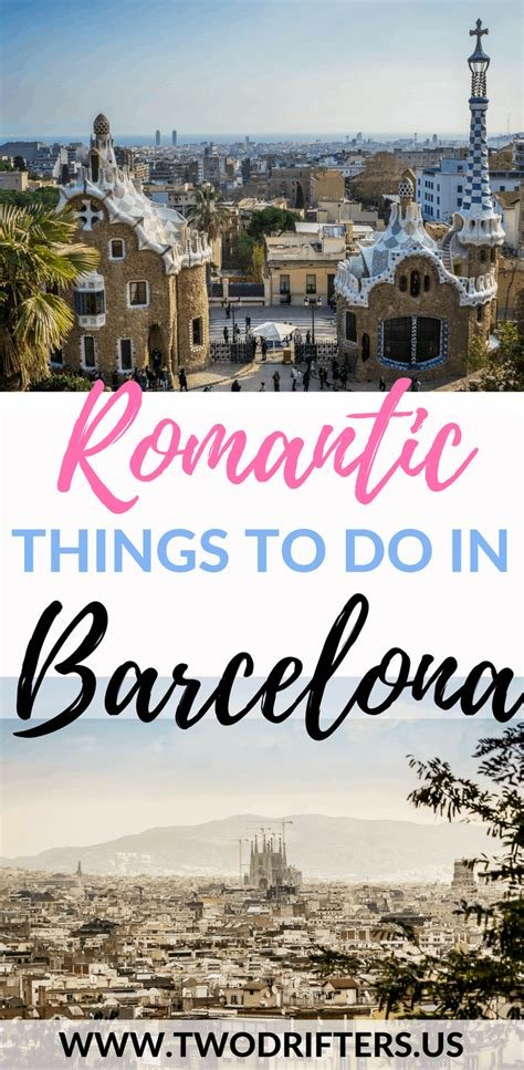 Best 7 Romantic Things To Do In Barcelona With Pictures