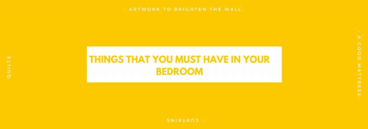 Best Things That You Must Have In Your Bedroom With Pictures