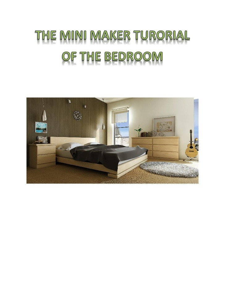 Best The Mini Maker Turorial Of The Bedroom With Pictures