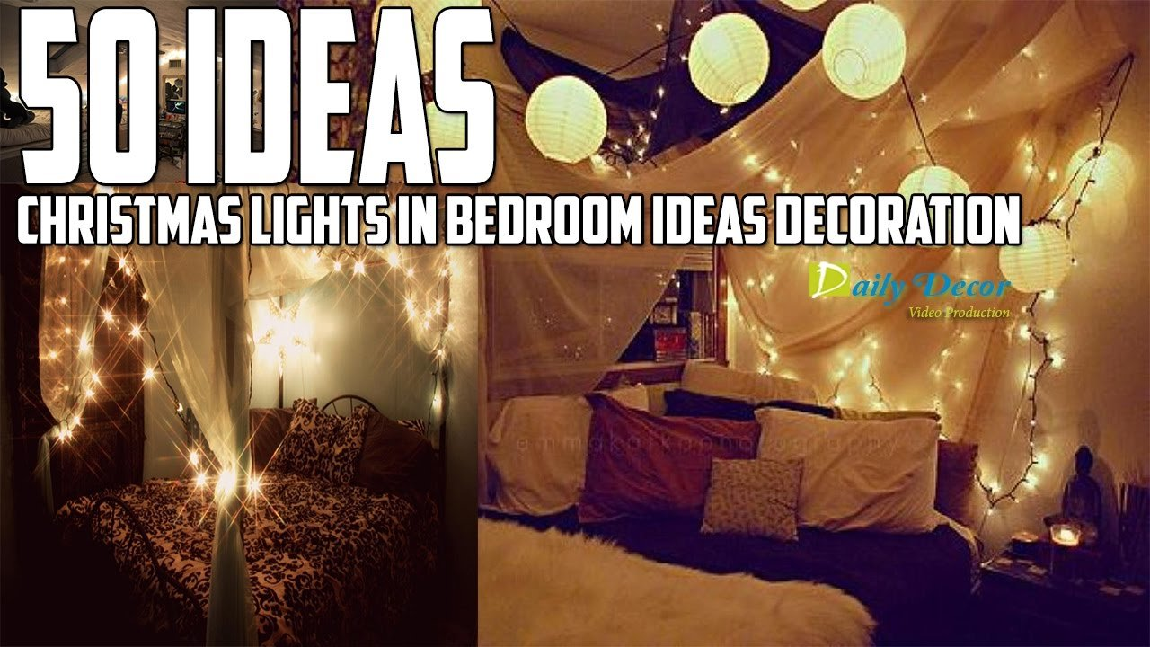 Best Christmas Lights In Bedroom Ideas Decoration Daily Decor With Pictures