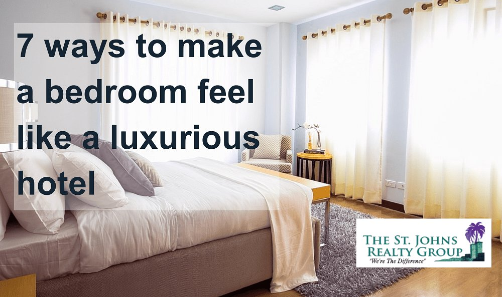 Best 7 Easy Ways To Make Your Bedroom Feel Like A Luxurious Hotel With Pictures