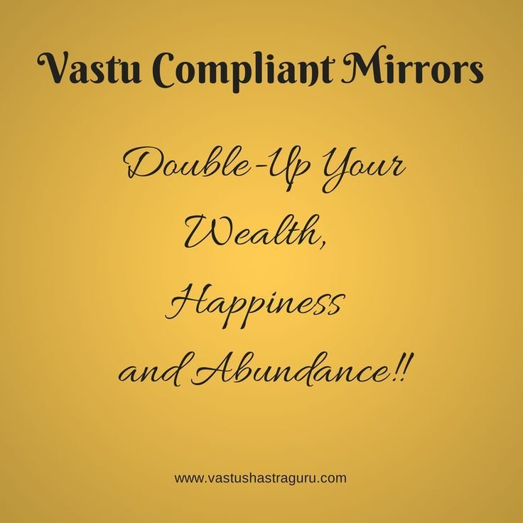 Best Vastu Tips For Placing Mirrors Mirrors Are One Of The With Pictures
