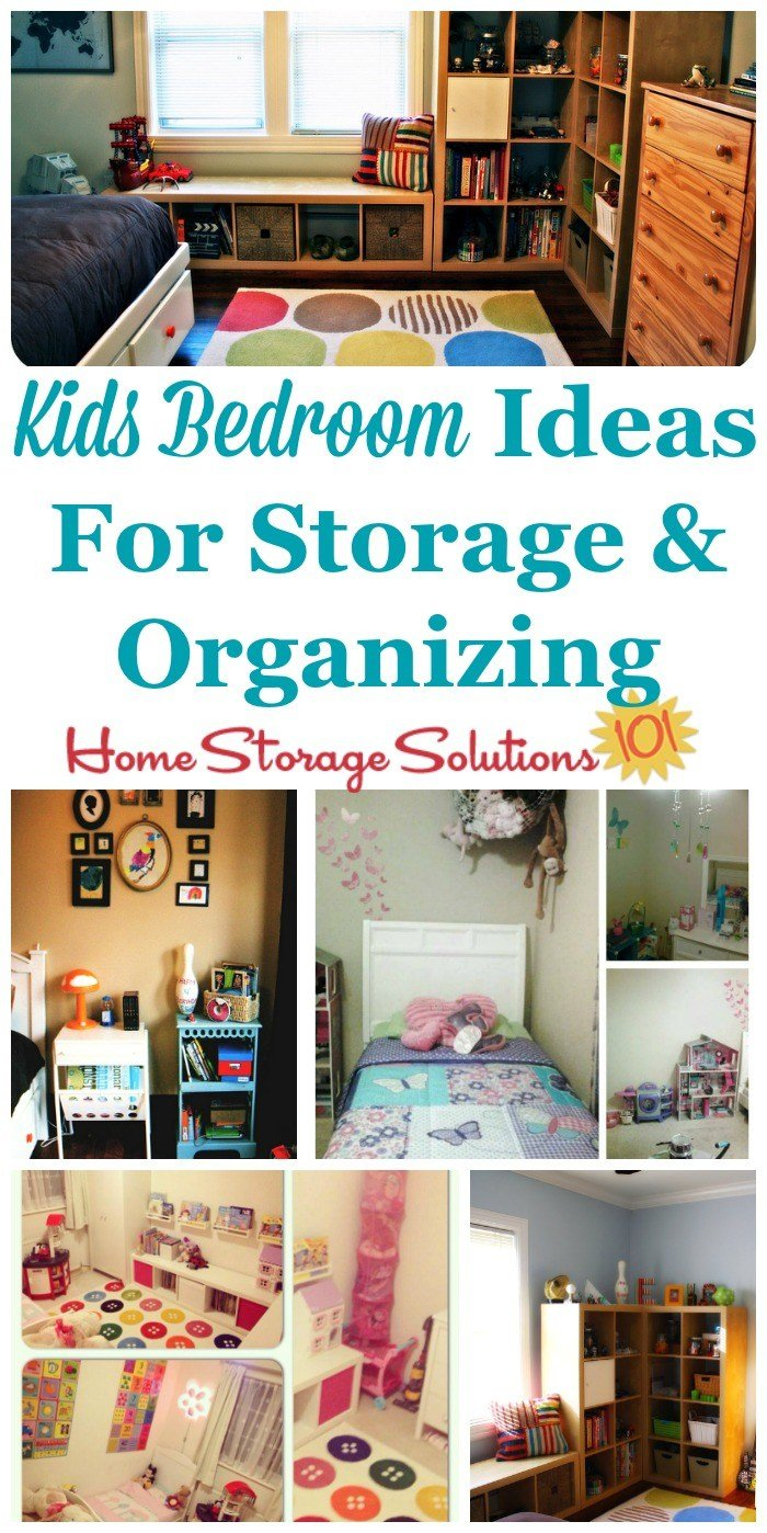 Best Kids Bedroom Ideas For Storage Organization With Pictures