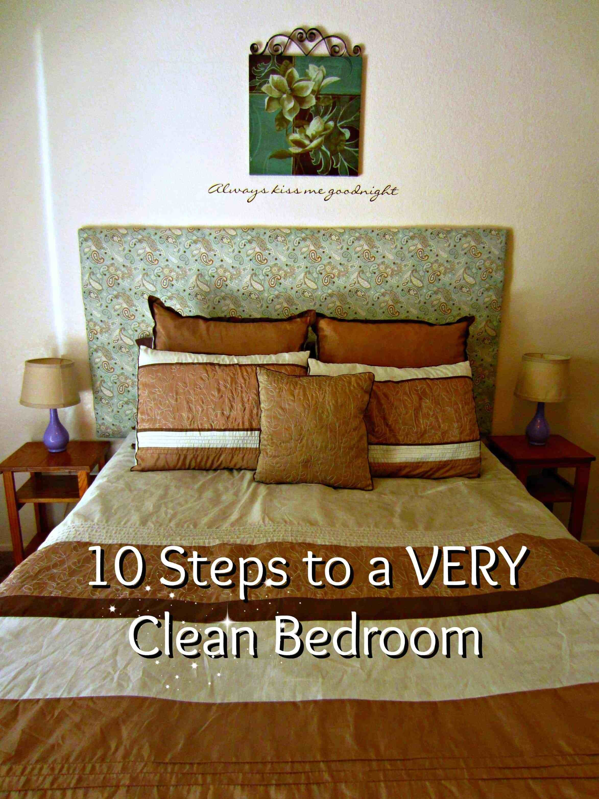 Best Vol 2 Day 18 Ten Steps To Deep Clean Your Bedroom With Pictures