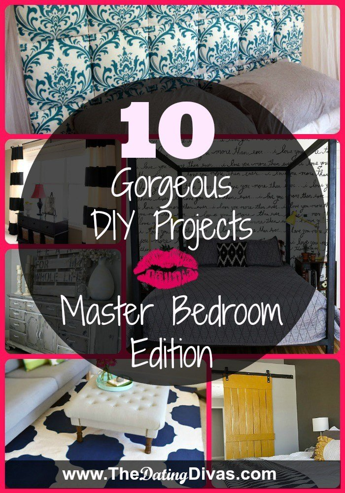 Best 10 Gorgeous Diy Projects Master Bedroom Edition With Pictures