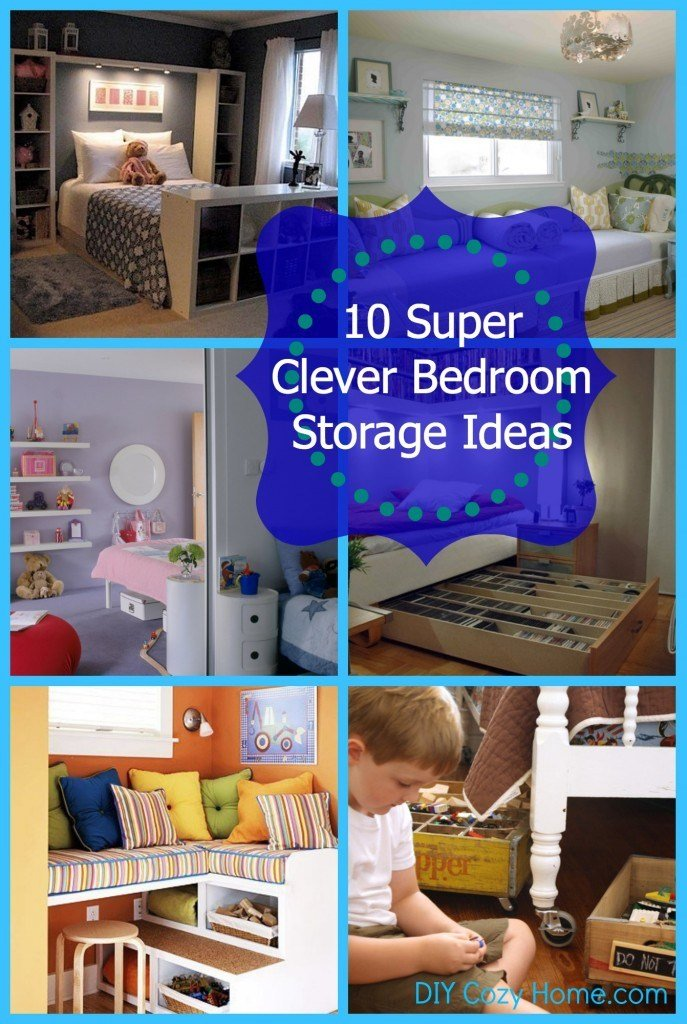 Best 10 Super Clever Bedroom Storage Ideas Diy Cozy Home With Pictures