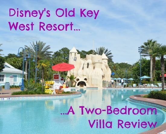 Best Disney's Old Key West Resort – Two Bedroom Villa Review With Pictures