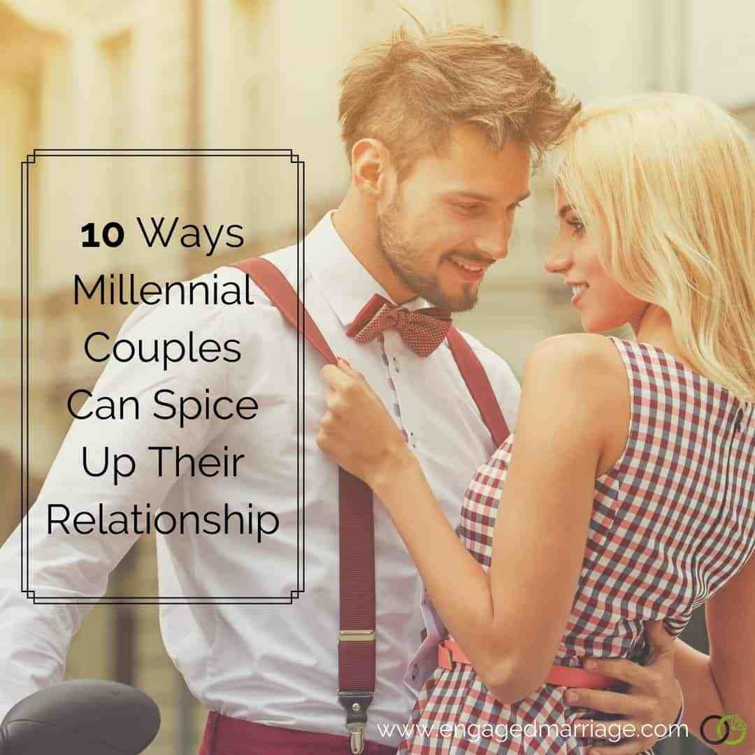 Best 10 Ways Millennial Couples Can Spice Up Their Relationship With Pictures