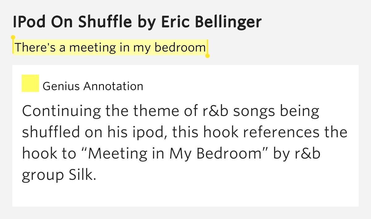 Best There S A Meeting In My Bedroom – Ipod On Shuffle By Eric With Pictures