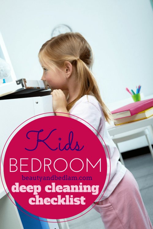 Best Kids Deep Cleaning Bedroom Checklist Balancing Beauty With Pictures