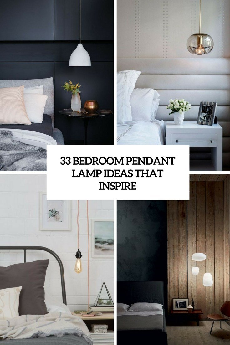 Best 33 Bedroom Pendant Lamp Ideas That Inspire Digsdigs With Pictures