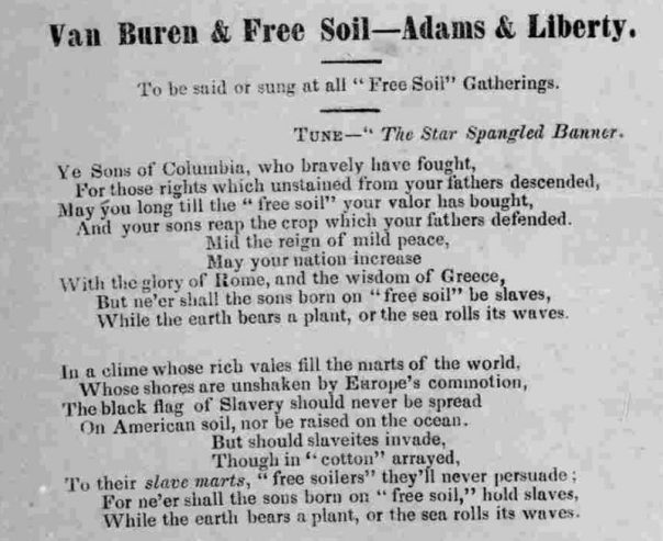 """3.Free soil song, 1848. Not to be outdone in song making, the Free Soilers issued the song, excerpted here, sung to the tune of """"The Star Spangled Banner."""" Courtesy of the Library of Congress."""