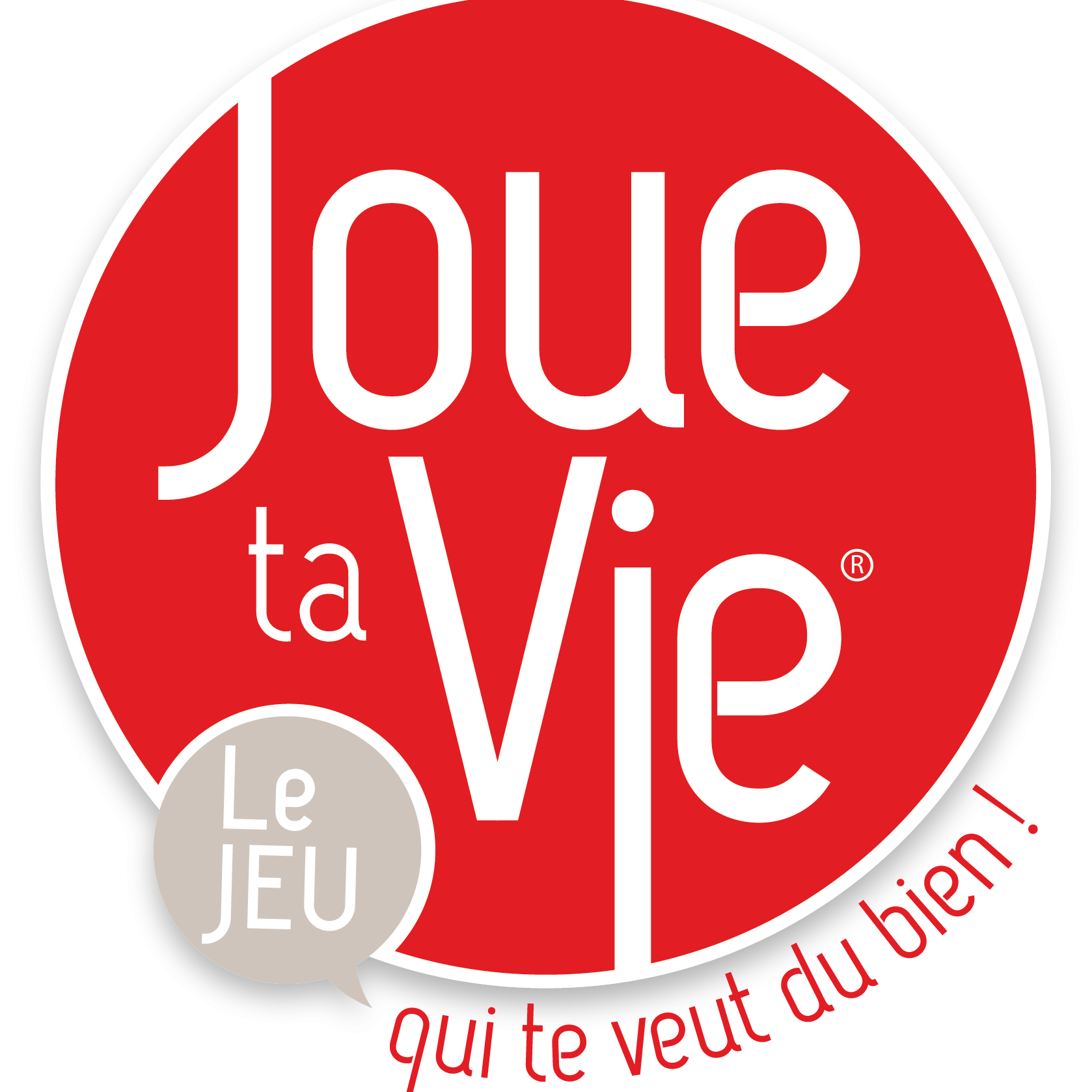 Joue Ta Vie®-Play Your Life