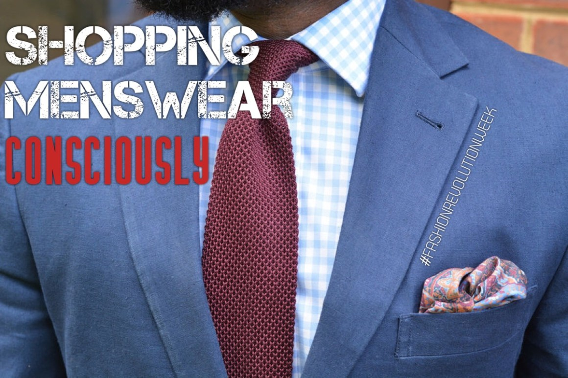 shopping menswear consciously fashion revolution week styleforum