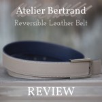 Atelier Bertrand Reversible Leather Belts – Review