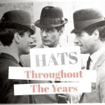 Men's Hats Throughout the Years