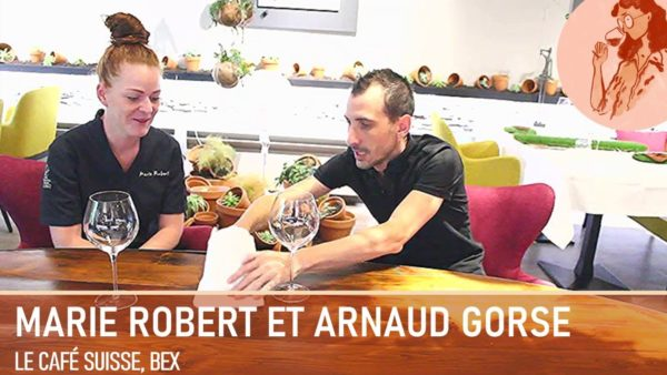 Marie Robert et Arnaud Gorse ¦ Café Suisse à Bex