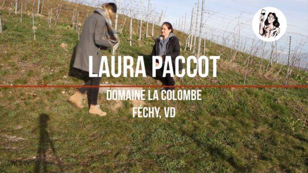 Laura Paccot – Domaine La Colombe à Féchy
