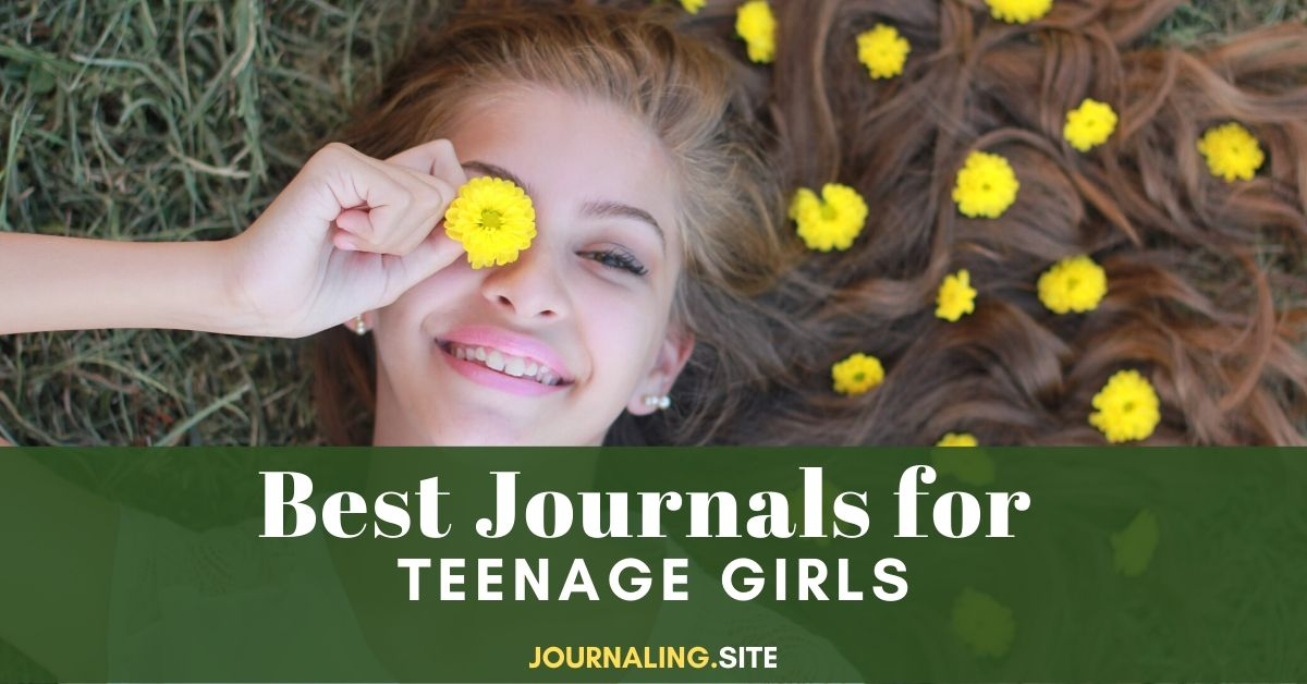 Best Journals For Teenage Girls