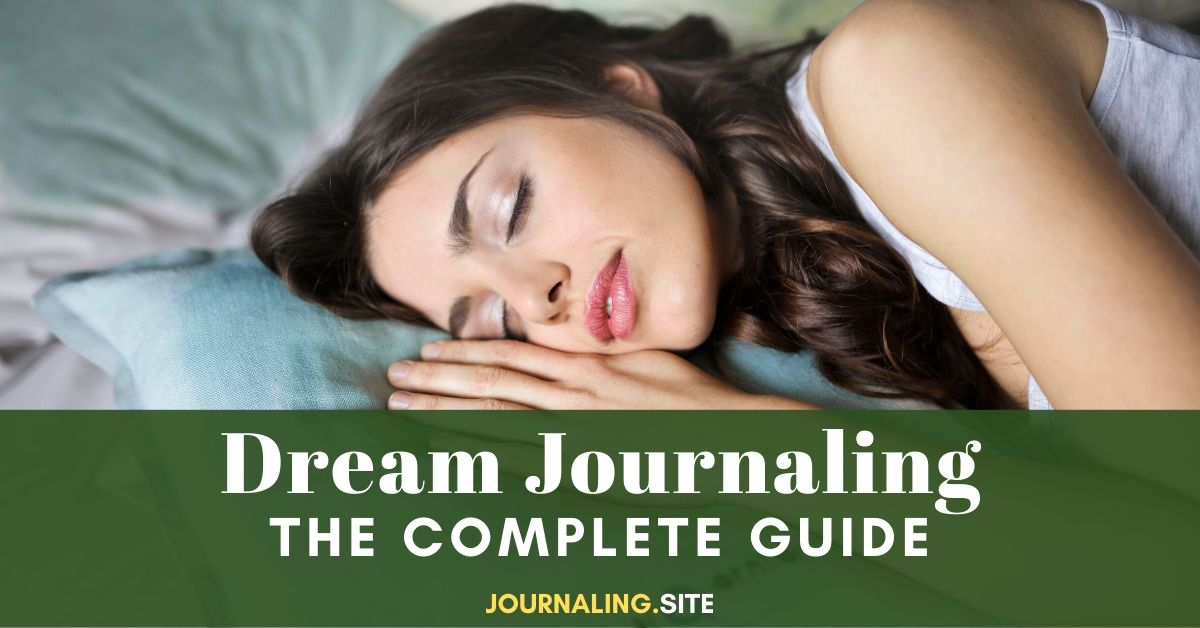 Dream Journaling Guide