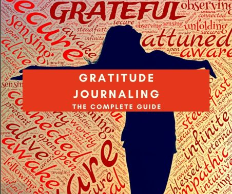 complete guide to gratitude journaling