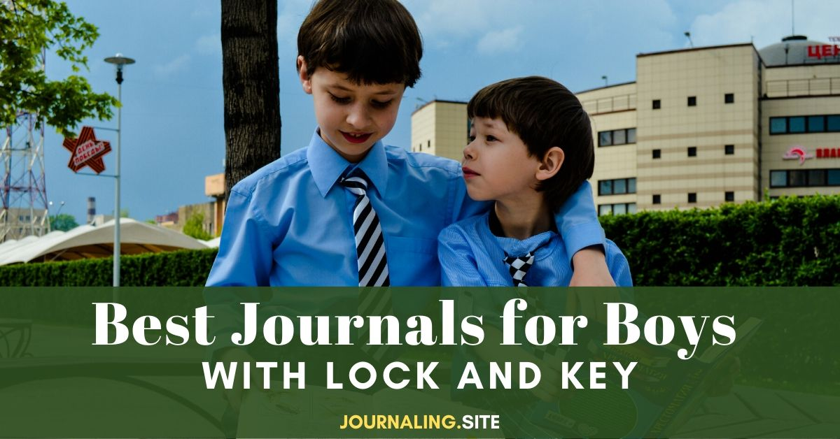 5 Best Journals For Boys With Lock And Key