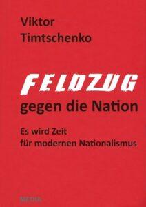 Buch Feldzug gegen die Nationen - Vktor Timtschenko - Kopp Verlag 29,90 Euro