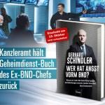 Banner Gerhard Schindler – Wer hat Angst vorm BND – Kopp Verlag – 22,00 Euro